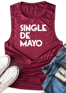 Single De Mayo Women's Muscle Tank Top