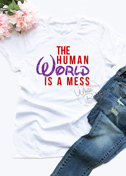 The Human World Is A Mess Unisex Short Sleeve T-Shirt