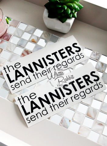 The Lannisters Send Their Regards Decal
