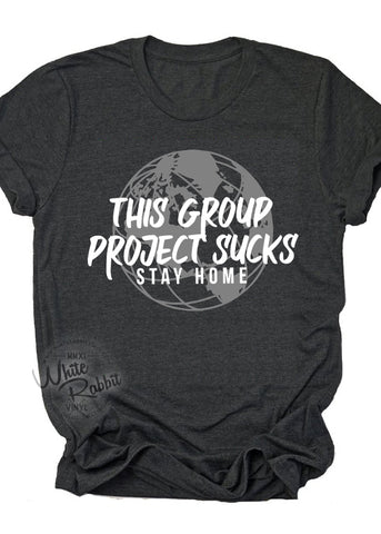 This Group Project Sucks Adult Unisex T-Shirt