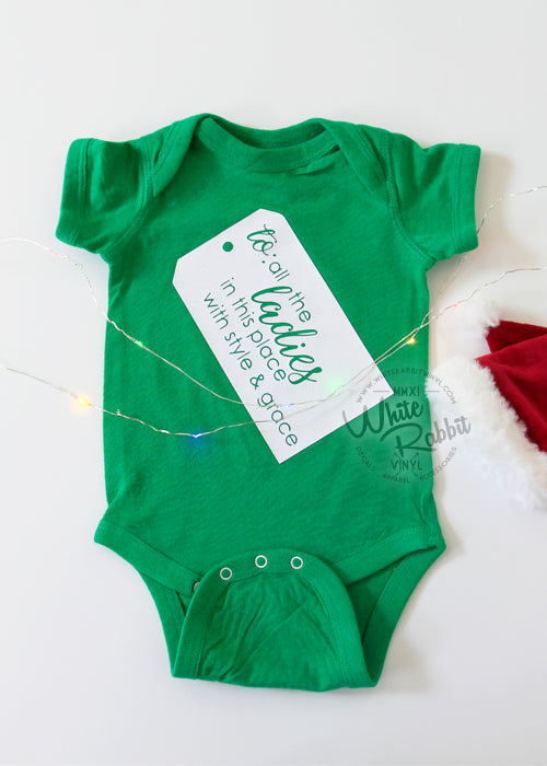 To: All The Ladies In This Place Infant Bodysuit