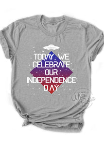 Today We Celebrate Our Independence Day Unisex T-Shirt