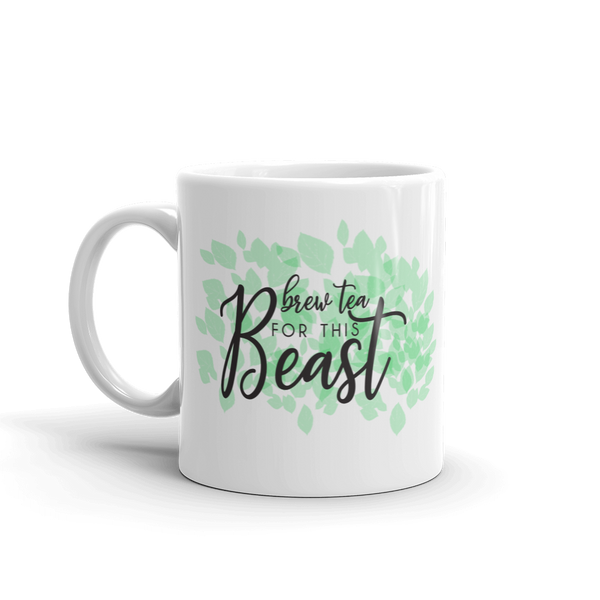 Brew Tea for this Beast Mug