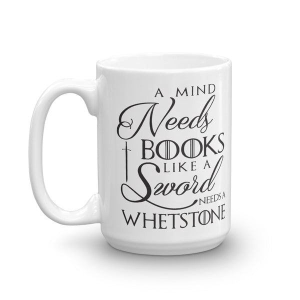 A Mind Needs Books Mug