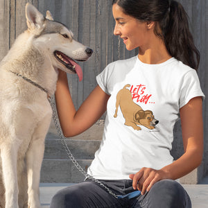 Pup Tees - Com'on, let's play! T-shirt