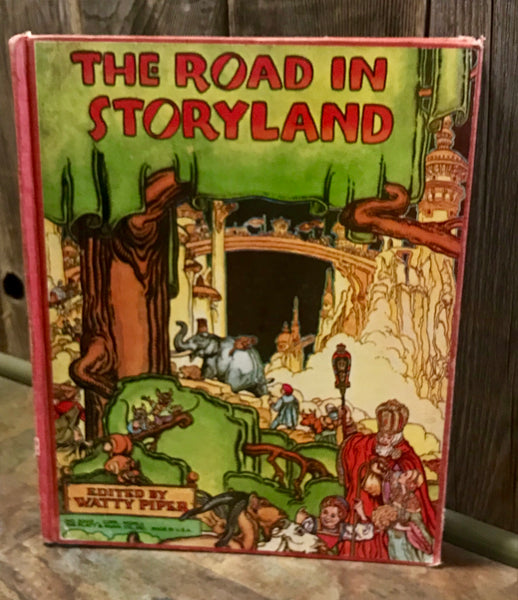 Vintage 1952 Book - The Road in Storyland edited by Watty Piper