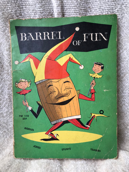 *SALE ITEM*   Vintage Book -  Barrel of Fun - 1957
