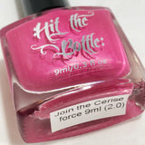 """Join the Cerise force"" stamping polish"
