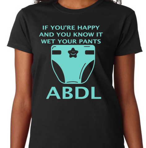 ABDL If you're happy and you know it
