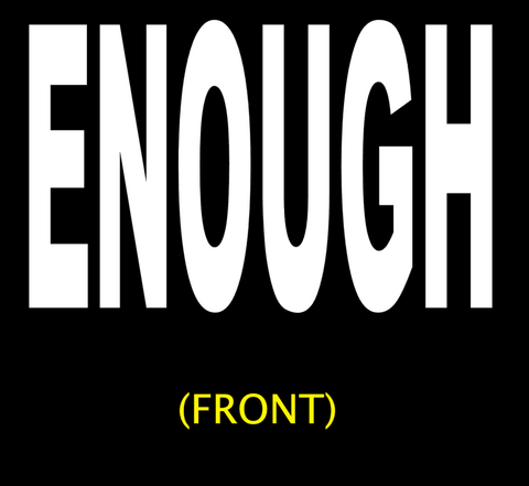 ENOUGH (Mr Ramrod 2019) shirt