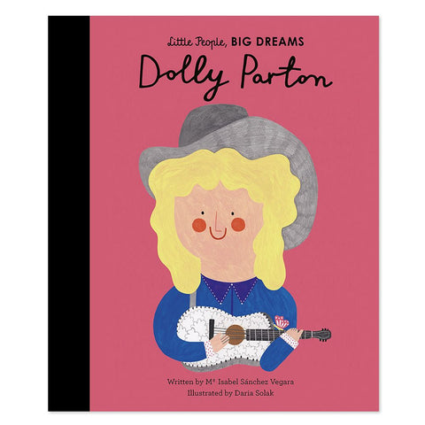 Dolly Parton - Little People, Big Dreams Book