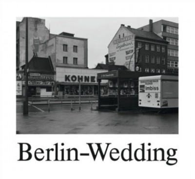 Michael Schmidt Berlin-Wedding Book