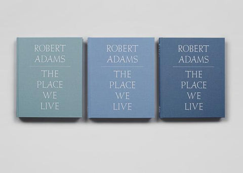 Robert Adams - The Places We Live