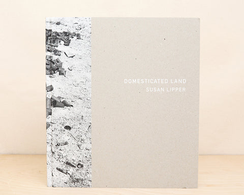 Domesticated Land - Susan Lipper