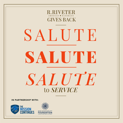 Salute To Service: R.Riveter Gives Back