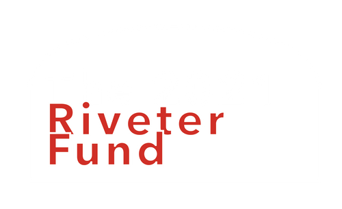 the 2021 Riveter Fund