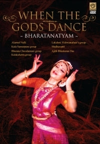 When Gods Dance. Disc 9: BharataNatyam-DVD