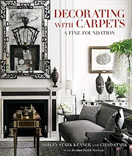 Decorating with Carpets: A Fine Foundation Hardcover - Book