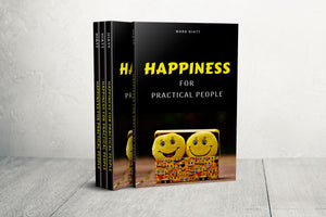 Happiness For Practical People - DIGITAL VERSION