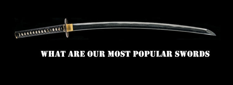 What are our most popular swords