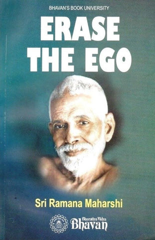 Erase the Ego by Ramana Maharshi