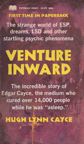 Venture Inwards: The Incredible story of Edgar Cayce