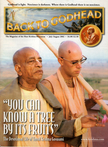 Back To Godhead Hare Krishna Magazine You Can Know A Tree By Its Fruits 2002