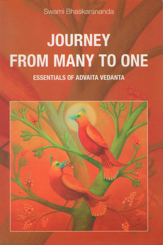 Journey From Many to One by Swami Bhaskarananda
