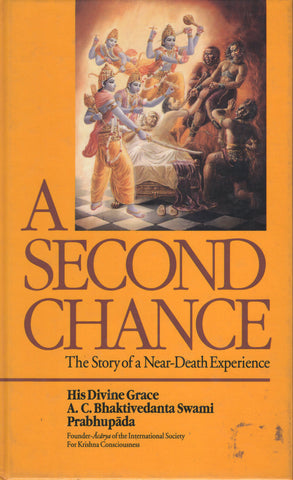 A Second Chance by A. C. Bhaktivedanta Swami Prabhupada Hardcover