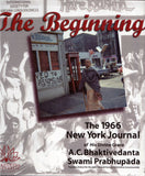 The Beginning Journal of His Divine Grace A.C Bhaktivedanta Swami Prabhupada
