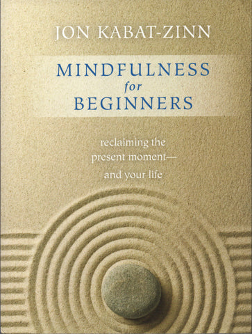 Mindfulness for Beginners By Jon Kabat-Zinn Book & CD