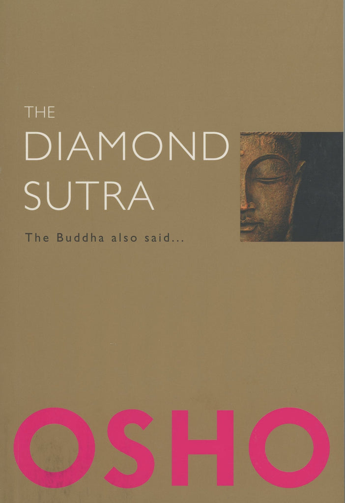 The Diamond Sutra by Osho Bhagwan Shree Rajneesh