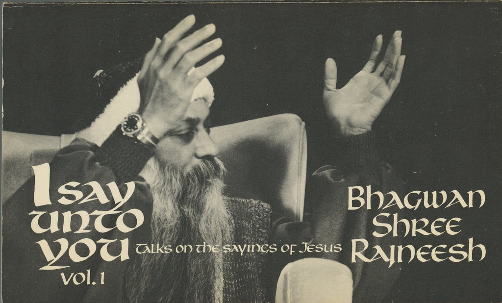 I say unto You Vol. 1 by Osho Bhagwan Shree Rajneesh 2nd Edition