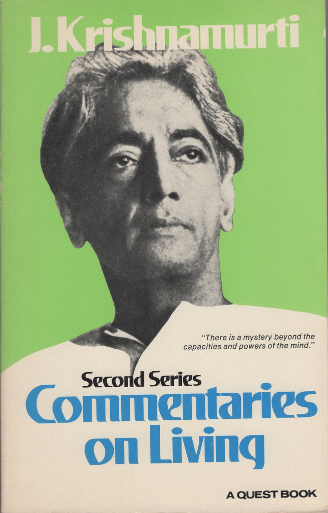Commentaries on Living Second Series By J. Krishnamurti