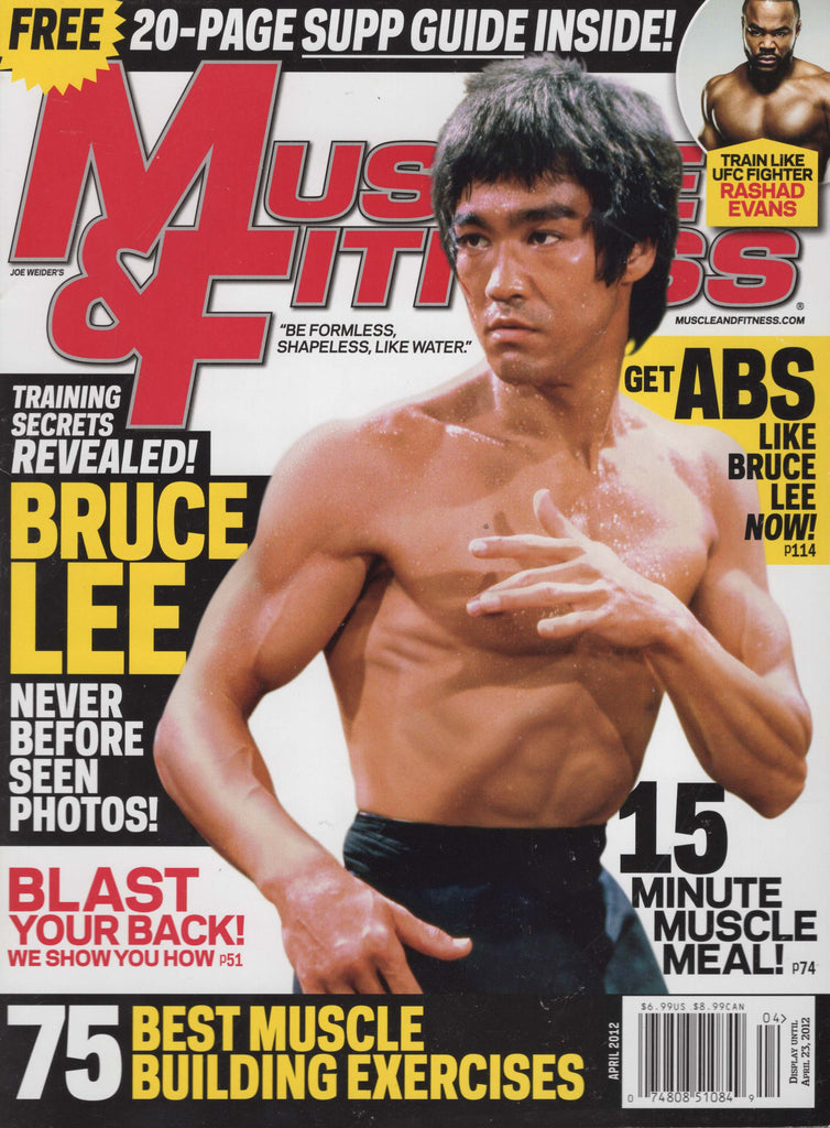 Muscle & Fitness 2012 April - Bruce Lee Special