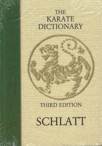 The Shotokan Karate Dictionary: Shotokan No Hyakkajiten by Schlatt Third Edition