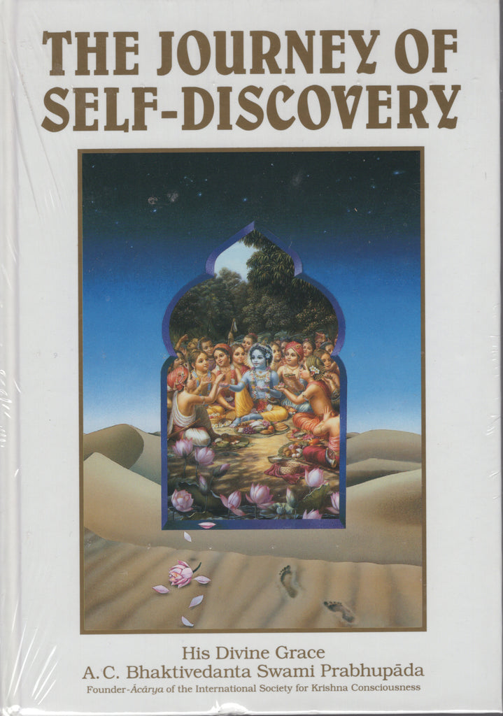 The Journey of Self-Discovery by A. C. Bhaktivedanta Swami Prabhupada White