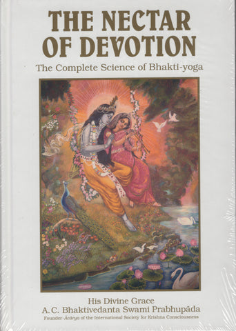 The Nectar of Devotion by A. C. Bhaktivedanta Swami Prabhupada White