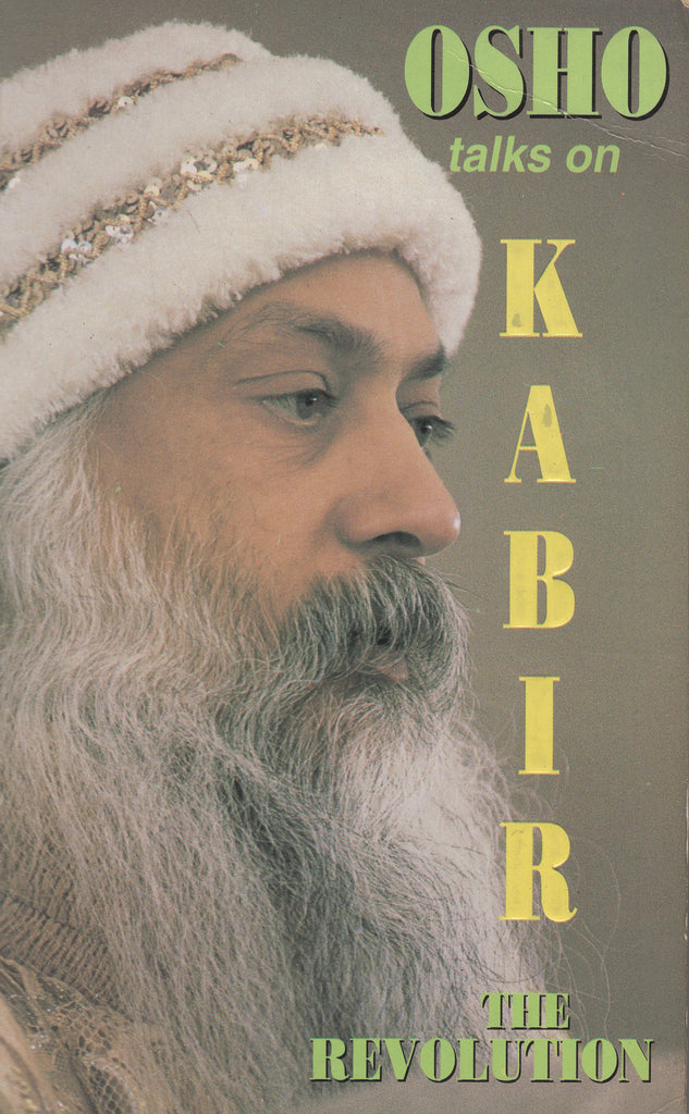 The Revolution: Talks on Kabir by Osho Bhagwan Shree Rajneesh