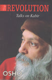 The Revolution: Talks on Kabir by Osho Bhagwan Shree Rajneesh Paperback