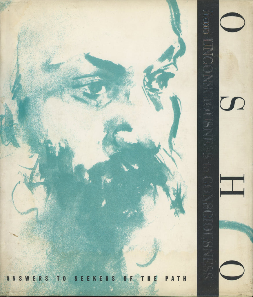 From Unconsciousness to Consciousness by Osho Bhagwan Shree Rajneesh 2nd Edition