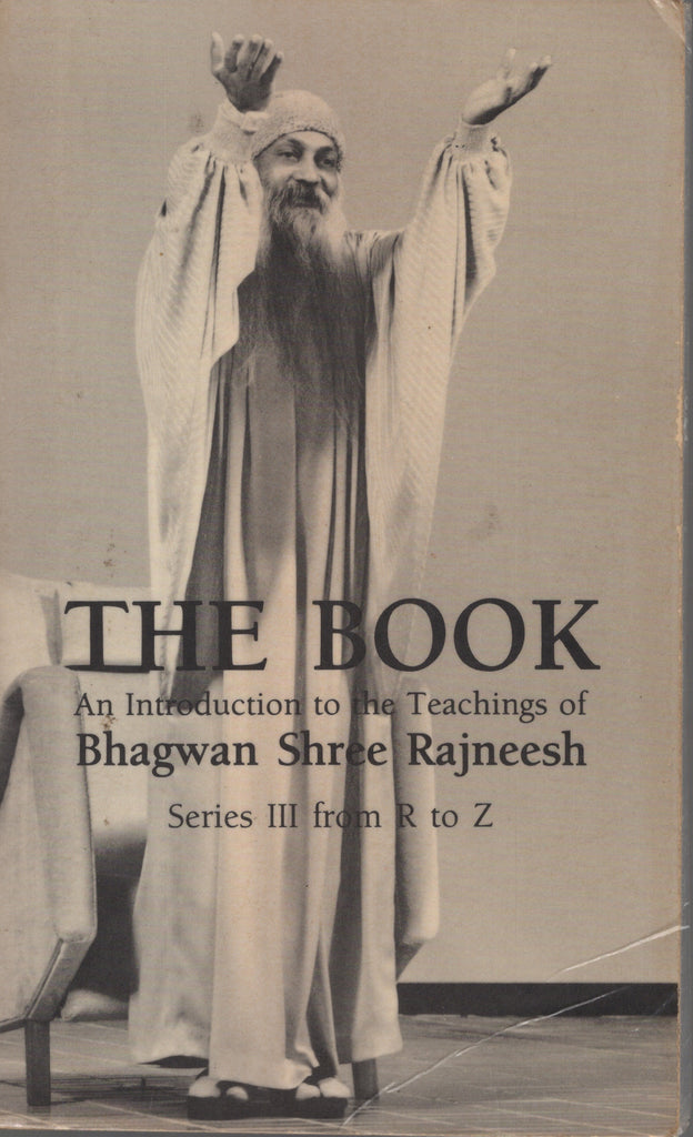 The Book : Series III from R to Z by Osho Bhagwan Rajneesh 1st Edition