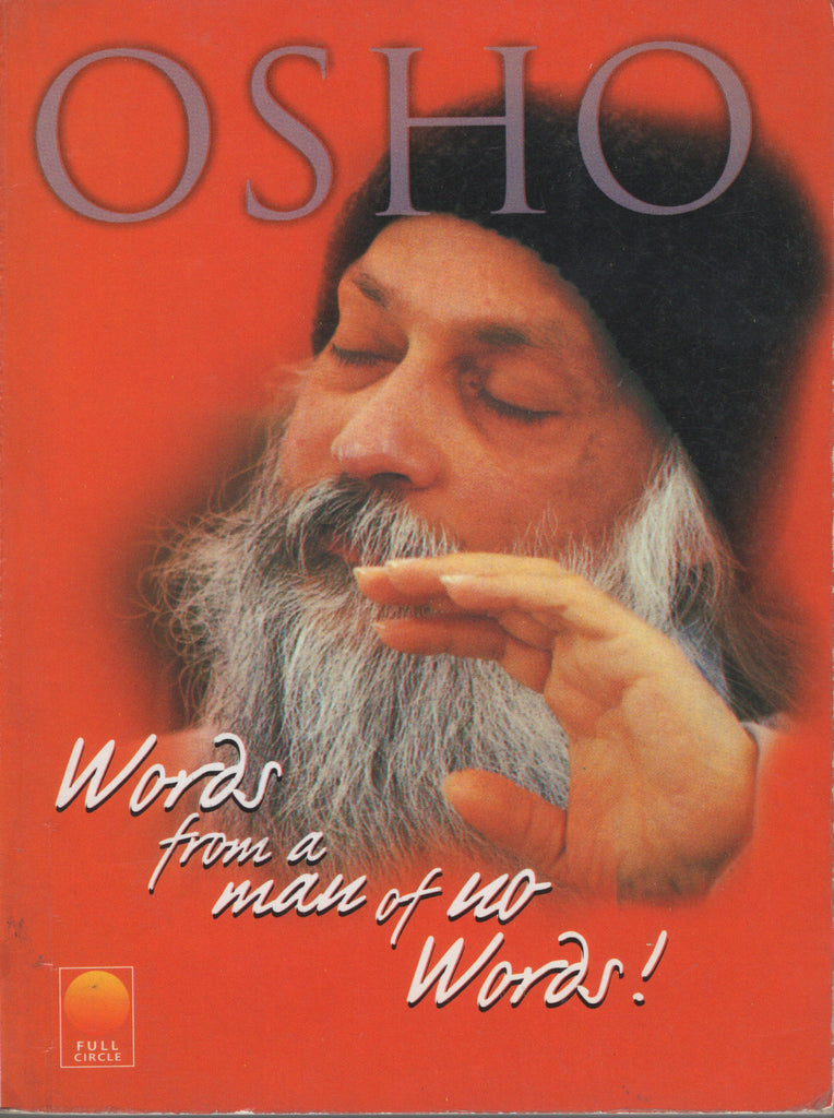 Words from a Man of No Words by Osho Bhagwan Shree Rajneesh Rare