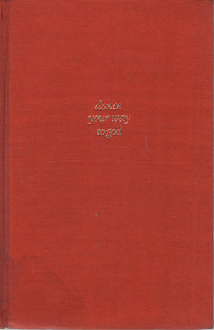 Dance Your Way to God by Osho Bhagwan Shree Rajneesh 1st Edition 1978