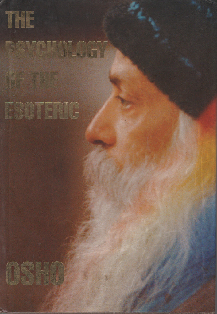 The Psychology of the Esoteric by Osho Bhagwan Shree Rajneeshpuram Hardcover