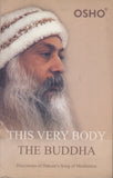 This Very Body the Buddha by Osho Bhagwan Shree Rajneesh