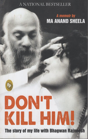Don't Kill Him by Ma Anand Sheela - Paperback Osho