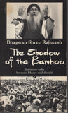 The Shadow of the Bamboo by Osho Bhagwan Shree Rajneesh 1st Edition