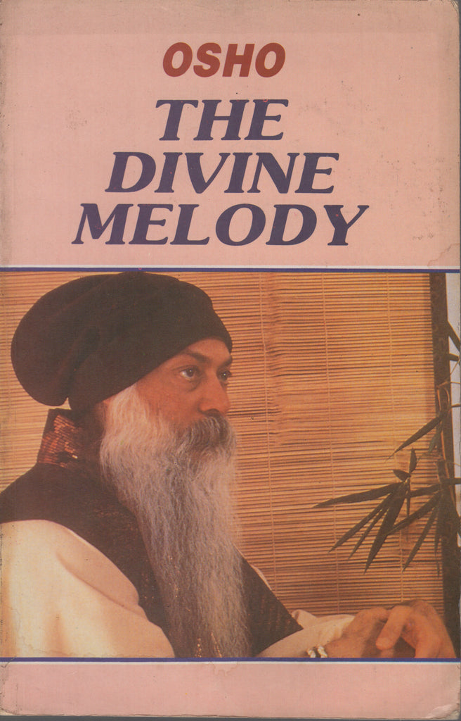 The Divine Melody by Osho Bhagwan Shree Rajneesh Paperback