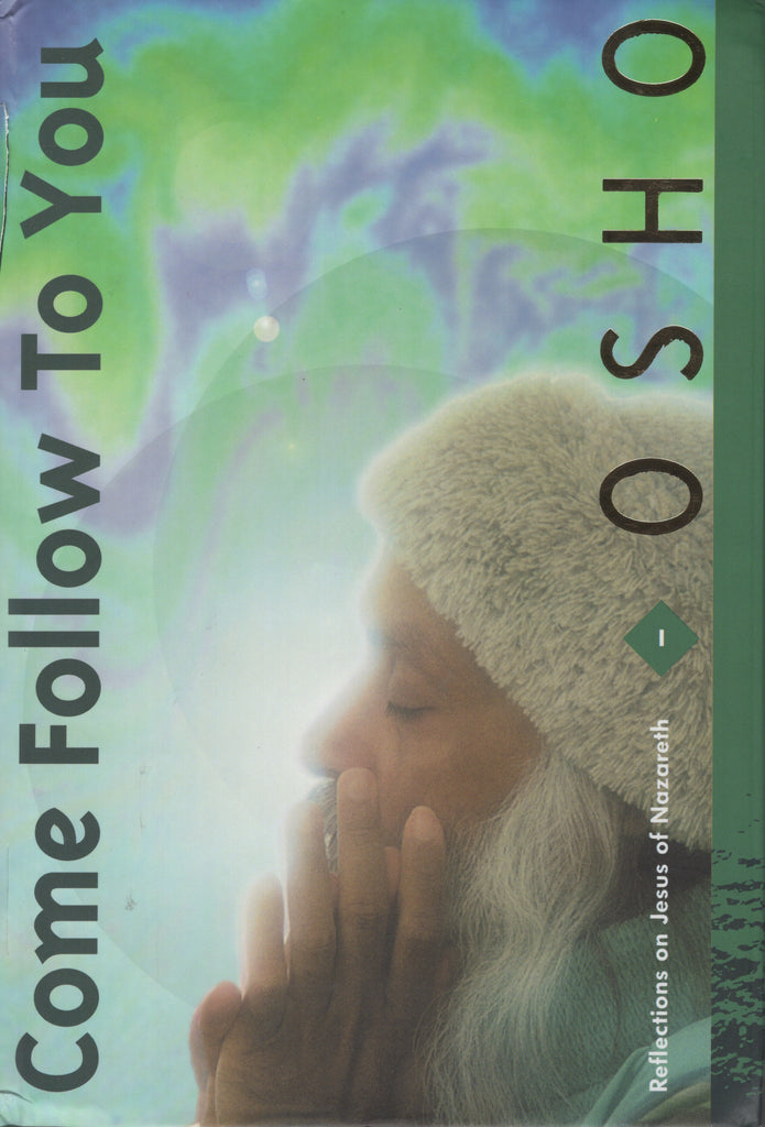 Come Follow to You by Osho Bhagwan Shree Rajneesh Wild Wild Country